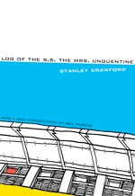 Log of the S.S. The Mrs. Unguentine